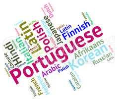 Portuguese Language Represents Portugal Communication And Dialec