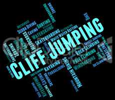 Cliff Jumping Indicates Text Words And Rock