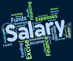 Salary Word Indicates Pay Salaries And Employees