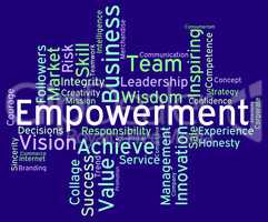 Empowerment Words Indicates Spur On And Empowering