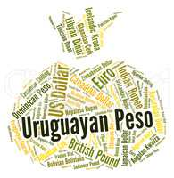 Uruguayan Peso Means Foreign Exchange And Banknote