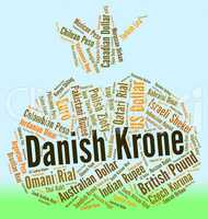 Danish Krone Represents Foreign Currency And Banknote