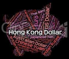 Hong Kong Dollar Represents Foreign Exchange And Banknotes