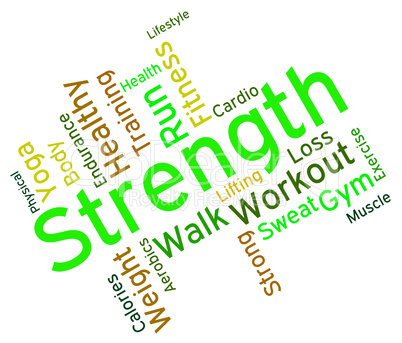 Strength Words Represents Text Strengthen And Muscle