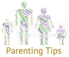 Parenting Tips Represents Mother And Baby And Assistance