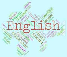 English Language Indicates Communication England And Foreign