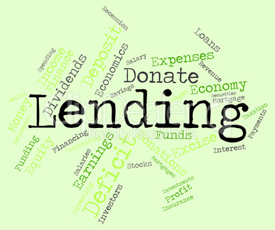 Lending Word Indicates Bank Loan And Advance