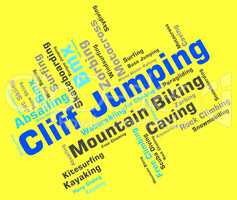 Cliff Jumping Means Words Word And Cliffs