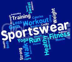 Sportswear Word Indicates Text Sweaters And Wordcloud