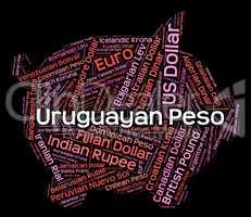 Uruguayan Peso Means Currency Exchange And Forex