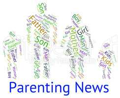Parenting News Indicates Mother And Baby And Child
