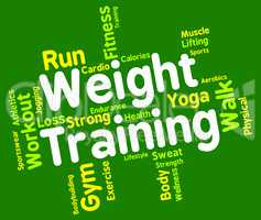 Weight Training Indicates Get Fit And Bodybuilding