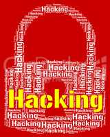 Hacking Lock Means Theft Security And Threat