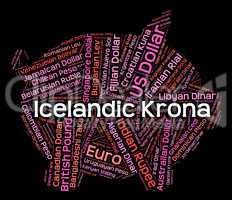 Icelandic Krona Shows Worldwide Trading And Exchange