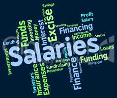 Salaries Word Represents Remuneration Wage And Workers