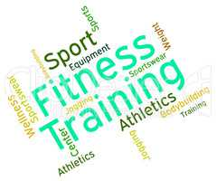 Fitness Training Represents Physical Activity And Exercise