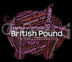 British Pound Shows Currency Exchange And Coinage