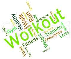 Workout Words Shows Physical Activity And Athletic