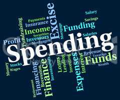 Spending Word Indicates Words Buying And Text