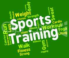 Sports Training Represents Working Out And Exercise