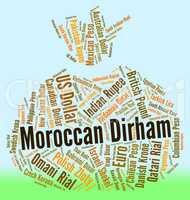 Moroccan Dirham Represents Morocco Dirhams And Banknote