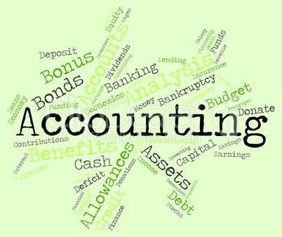 Accounting Words Indicates Balancing The Books And Accountant