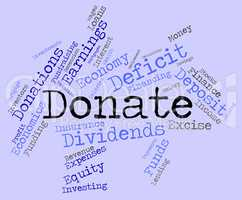Donate Word Shows Contributions Give And Supporter
