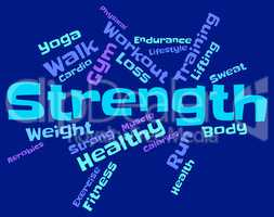 Strength Words Means Tough Force And Sturdiness
