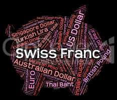 Swiss Franc Represents Forex Trading And Broker
