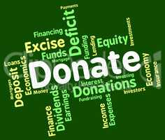 Donate Word Indicates Contribution Text And Contributes