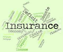 Insurance Word Indicates Covered Coverage And Contract