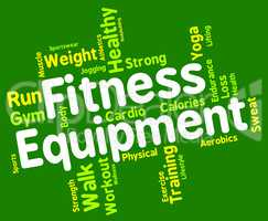 Fitness Equipment Means Trained Equipments And Athletic