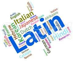 Latin Language Represents Wordcloud Vocabulary And Lingo