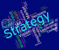 Strategy Words Shows Planning Strategic And Tactics