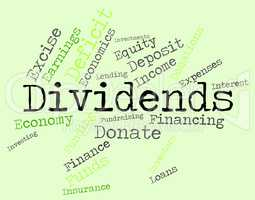 Dividends Word Shows Stock Market And Revenues