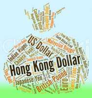 Hong Kong Dollar Indicates Forex Trading And Currency
