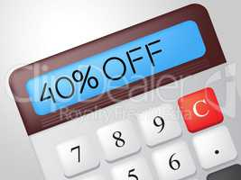 Forty Percent Off Shows Offer Calculation And Sale