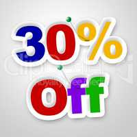 Thirty Percent Off Means Merchandise Sale And Promotion
