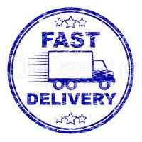 Fast Delivery Stamp Means High Speed And Courier