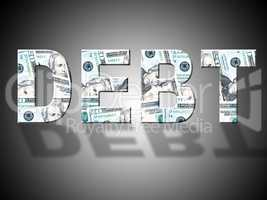 Debt Dollars Shows United States And American