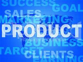 Product Words Represents Made In And Biz