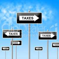 Taxes Sign Shows Corporation Trade And Corporate
