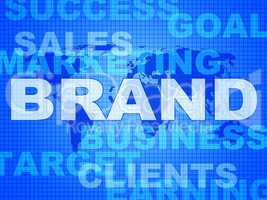 Brand Words Shows Company Identity And Business