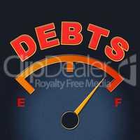 Debts Gauge Means Display Finance And Meter