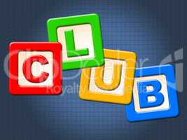 Club Kids Blocks Means Join Membership And Clubs