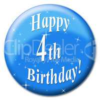 Happy Fourth Birthday Indicates Party Congratulations And Congratulation