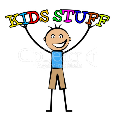 Kids Stuff Represents Free Time And Child