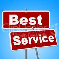Best Service Signs Means Number One And Advice