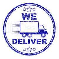We Deliver Stamp Shows Transportation Delivery And Post