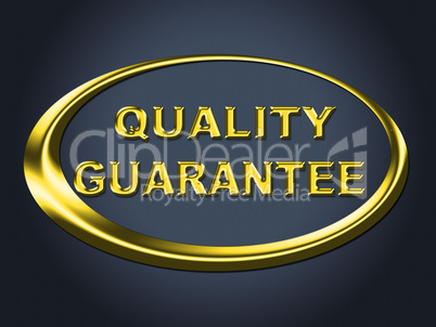 Quality Guarantee Sign Shows Guaranteed Placard And Check